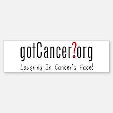 Laughing In Cancer's Face Bumper Bumper Bumper Sticker