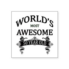 "World's Most Awesome 50 Yea Square Sticker 3"" x 3"""