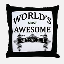 World's Most Awesome 50 Year Old Throw Pillow