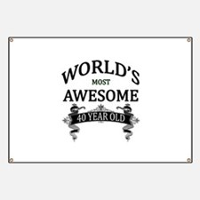 World's Most Awesome 40 Year Old Banner
