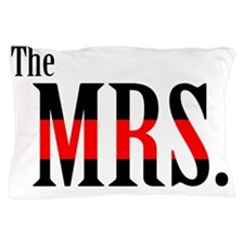 The Mrs. Fireman's Wife Tee Pillow Case