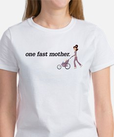 Fast Mother T-Shirt