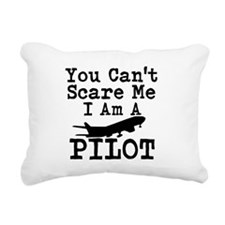 You Cant Scare Me I Am A Pilot Rectangular Canvas