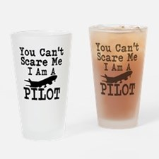 You Cant Scare Me I Am A Pilot Drinking Glass