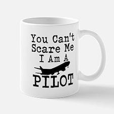 You Cant Scare Me I Am A Pilot Mugs