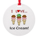 I Love Ice Cream Round Ornament