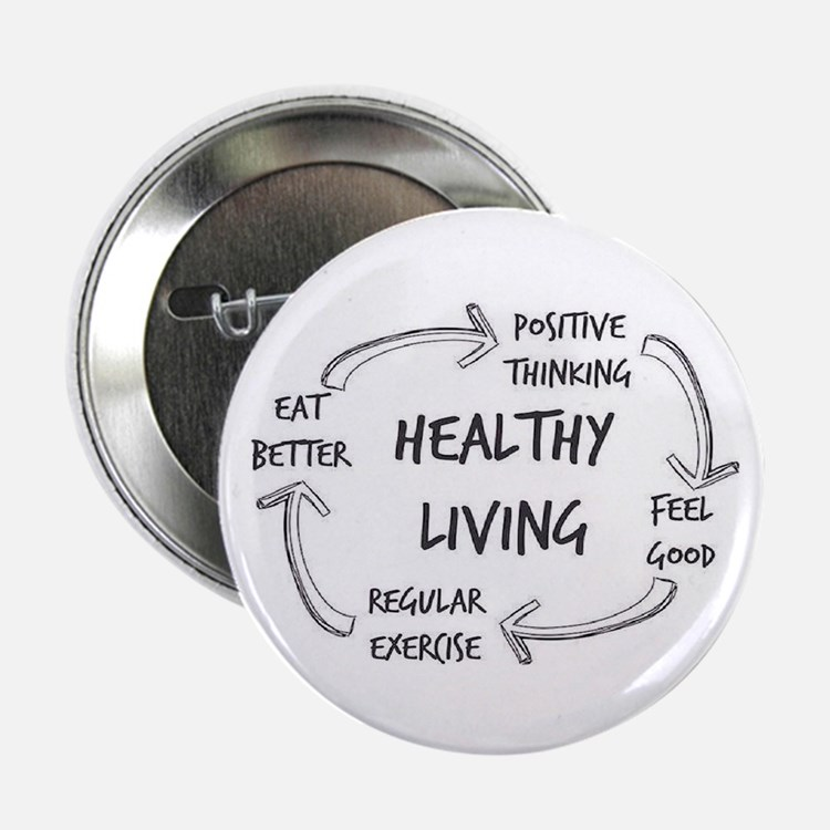 """Healthy Living 2.25"""" Button"""