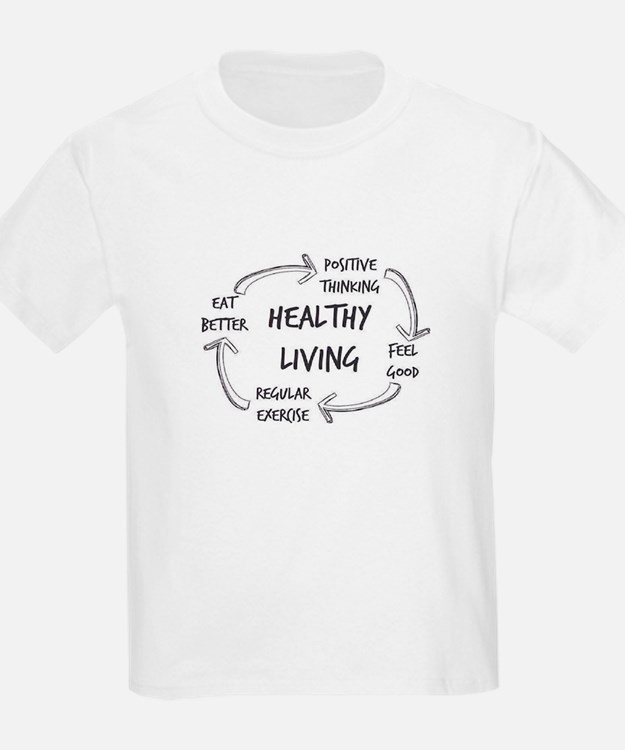 Healthy Living T-Shirt