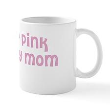 Wear pink for Elisa Mug