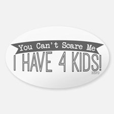 I Have 4 Kids Decal