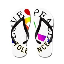 Love Peace Tolerance Gifts Flip Flops