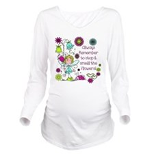 Smell the Flowers Long Sleeve Maternity T-Shirt