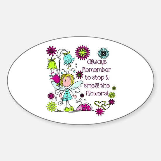 Smell the Flowers Sticker (Oval)