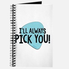 Ill Always Pick You Journal