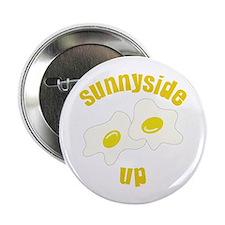 "Sunnyside Up 2.25"" Button"