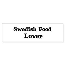 Swedish Food lover Bumper Bumper Sticker
