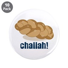 "Challah! 3.5"" Button (10 pack)"