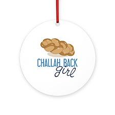 Challah Back Girl Ornament (Round)