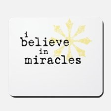 believemiracles-10x10.png Mousepad