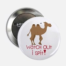"""Watch Out I Spit! 2.25"""" Button"""