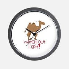 Watch Out I Spit! Wall Clock