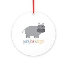 Peace, Love & Hippos! Ornament (Round)