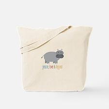 Peace, Love & Hippos! Tote Bag