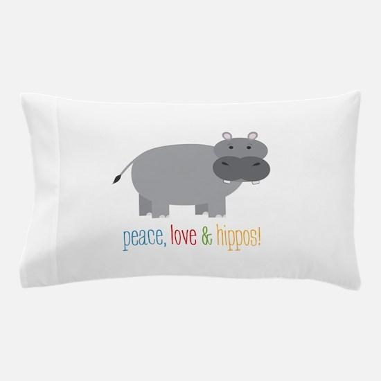 Peace, Love & Hippos! Pillow Case
