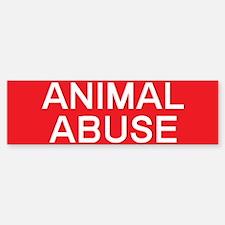 stop animal abuse Bumper Bumper Bumper Sticker