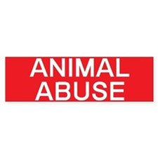 stop animal abuse Bumper Bumper Sticker