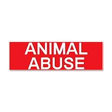 stop animal abuse Car Magnet 10 x 3