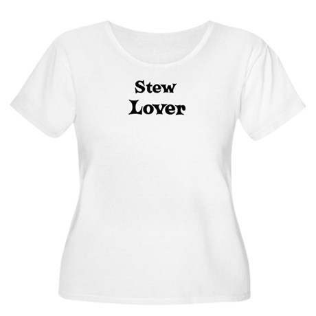 Stew lover Women's Plus Size Scoop Neck T-Shirt