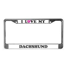 I Love My Dachshund License Plate Frame