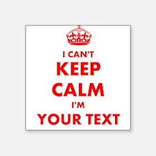I Cant Keep Calm Im ... Sticker