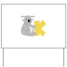 K Yard Sign
