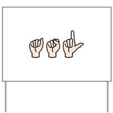 Sign Language Yard Sign