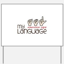 My American Sign Language Yard Sign