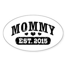Mommy Est. 2015 Decal