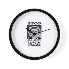 Stop Mad Cowboy Disease Wall Clock