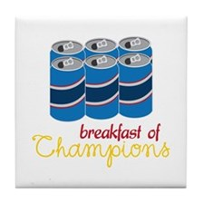 breakfast of champions Tile Coaster