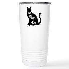 One Cat Short Of Crazy Travel Mug