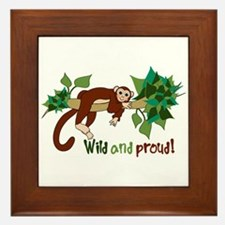 Wild And Proud! Framed Tile