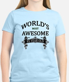 World's Most Awesome 85 Year T-Shirt