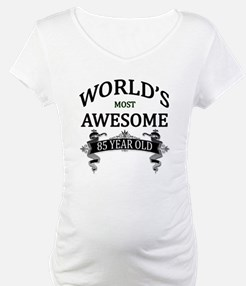 World's Most Awesome 85 Year Old Shirt