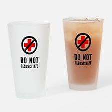 Do Not Resuscitate Drinking Glass