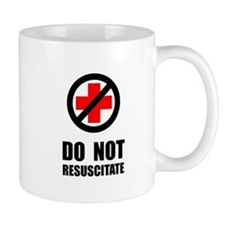 Do Not Resuscitate Mugs
