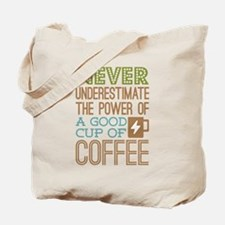 Power of Coffee Tote Bag