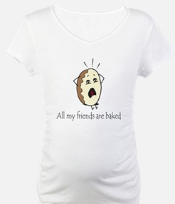 My Friends are Baked Shirt