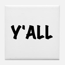 Y'All Tile Coaster