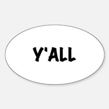Y'All Sticker (Oval)